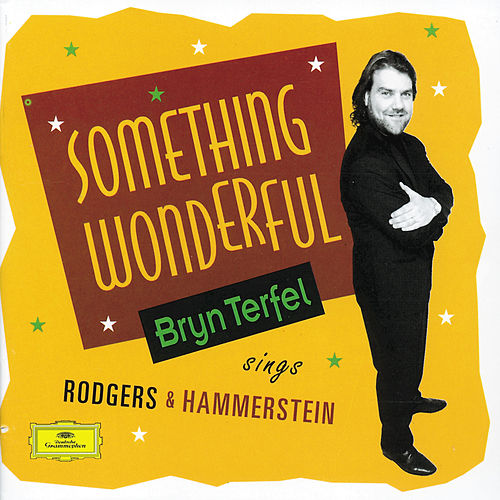 Play & Download Bryn Terfel - Something Wonderful by Bryn Terfel | Napster