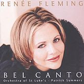Renée Fleming - Bel Canto Scenes by Various Artists