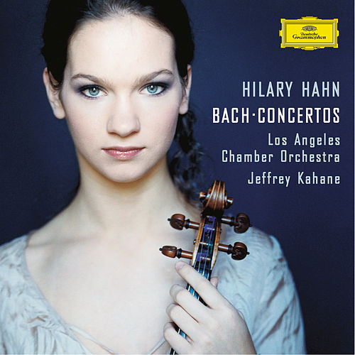 J.S.Bach: Violin Concertos by Hilary Hahn