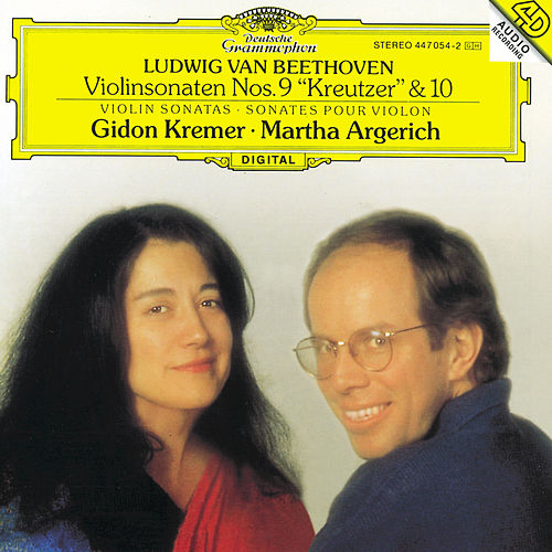 Play & Download Beethoven: Violin Sonatas Nos.9 Op.47 'Kreutzer' & 10 Op.96 by Gidon Kremer | Napster