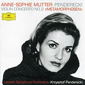 Penderecki: Metamorphosen by Anne-Sophie Mutter