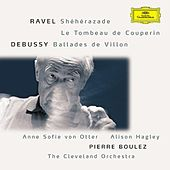 Ravel: Shéhérazade / Tombeau / Pavane; Debussy: Danses / Ballades de Villon by Various Artists