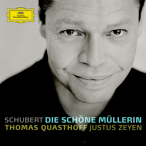 Play & Download Schubert: Die schöne Müllerin by Thomas Quasthoff | Napster