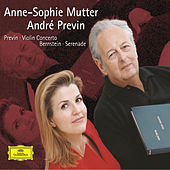 Previn: Violin Concerto / Bernstein: Serenade by Anne-Sophie Mutter