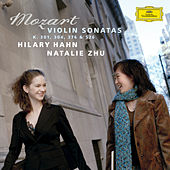 Mozart: Violin Sonatas K.301, 304, 376 & 526 by Hilary Hahn