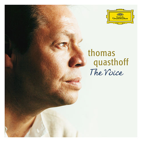Play & Download The Voice by Thomas Quasthoff | Napster