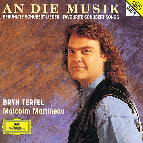 Play & Download Schubert: An die Musik by Bryn Terfel | Napster
