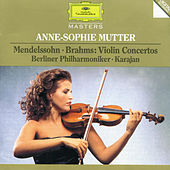 Play & Download Mendelssohn / Brahms: Violin Concertos by Anne-Sophie Mutter | Napster