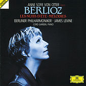 Play & Download Berlioz: Les Nuits d'éte; Mélodies by Anne-sofie Von Otter | Napster