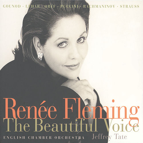 Play & Download Renée Fleming - The Beautiful Voice by Renée Fleming | Napster