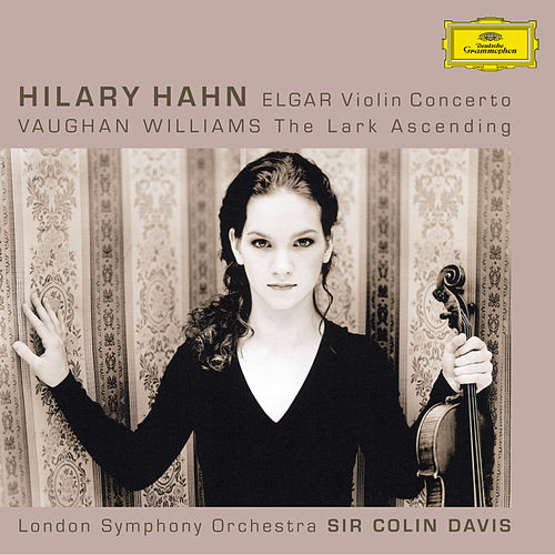 Play & Download Elgar: Violin Concerto, op.61 / Vaughan Williams: The Lark Ascending by Hilary Hahn | Napster