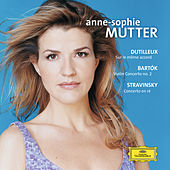 Play & Download Dutilleux / Bartók / Stravinsky: Violin Concertos by Anne-Sophie Mutter | Napster