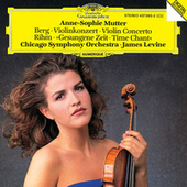 Play & Download Berg: Violin Concerto / Rihm: Time Chant by Anne-Sophie Mutter | Napster