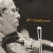 Play & Download Perspectives: Gidon Kremer by Gidon Kremer | Napster