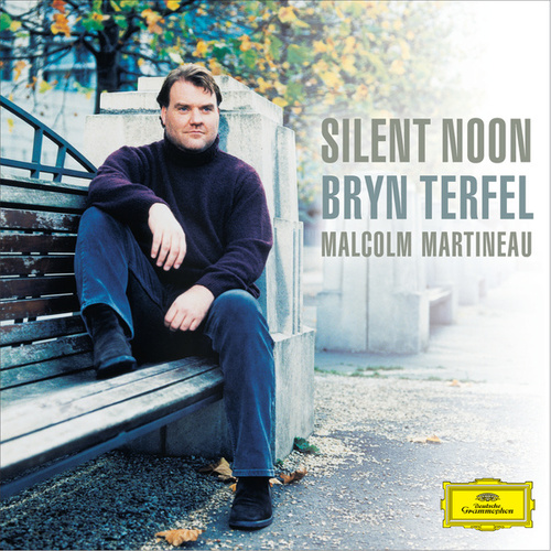 Play & Download Silent Noon by Bryn Terfel | Napster