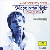 Play & Download Wings in the Night: Swedish Songs by Anne-sofie Von Otter | Napster