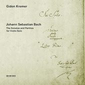 Bach: Sonatas and Partitas by Gidon Kremer