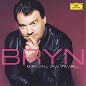 Play & Download Bryn Terfel sings Favourites by Bryn Terfel | Napster