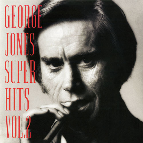 Play & Download Super Hits Vol. 2 by George Jones | Napster