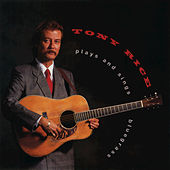 Play & Download Plays and Sings Bluegrass by Tony Rice | Napster