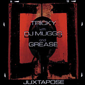 Play & Download Juxtapose by Tricky | Napster