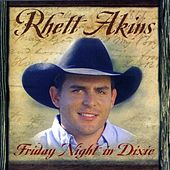 Friday Night In Dixie by Rhett Akins