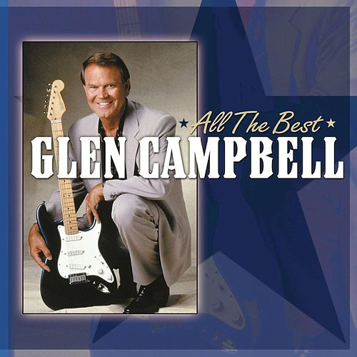 Play & Download All The Best by Glen Campbell | Napster