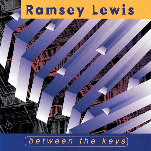 Play & Download Between The Keys by Ramsey Lewis | Napster