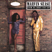 Play & Download Show Me What You Got by Marvin Sease | Napster