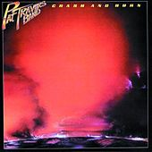 Crash And Burn by Pat Travers