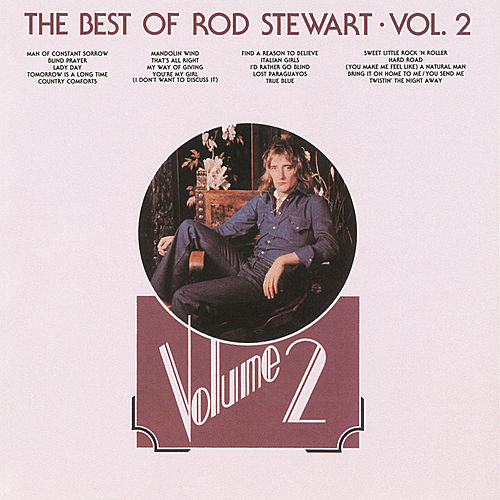 Play & Download The Best Of Rod Stewart Volume 2 by Rod Stewart | Napster