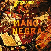Play & Download Patachanka by Mano Negra | Napster
