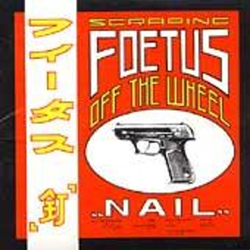 Play & Download Nail by Foetus | Napster