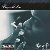 The Gift by Big Mello