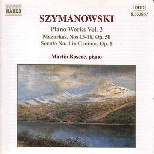 Play & Download Piano Works Vol. 3 by Karol Szymanowski | Napster