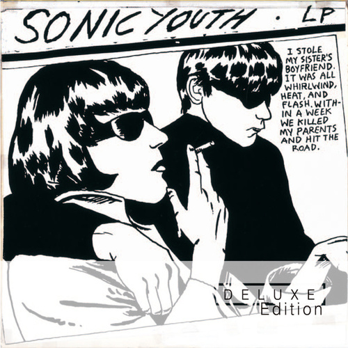 Goo (Deluxe Edition) by Sonic Youth