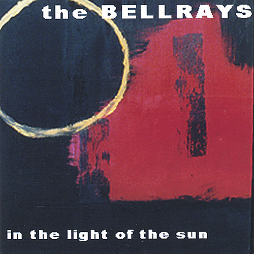 In The Light Of The Sun by The Bellrays