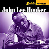 Play & Download Specialty Profiles: John Lee Hooker by Various Artists | Napster