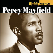 Specialty Profiles: Percy Mayfield by Various Artists