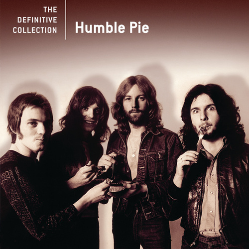 Play & Download The Definitive Collection by Humble Pie | Napster
