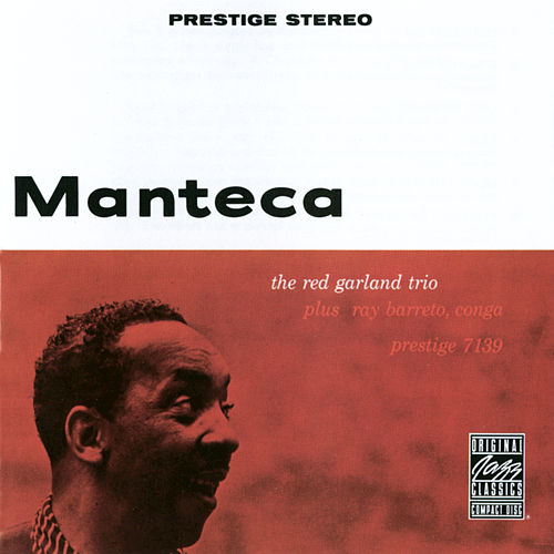 Play & Download Manteca by Red Garland Trio | Napster