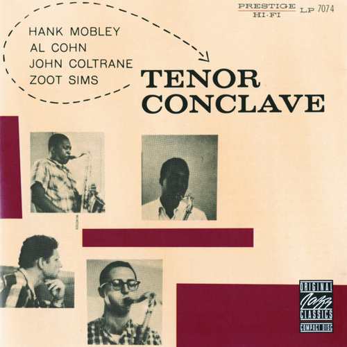 Play & Download Tenor Conclave by John Coltrane | Napster