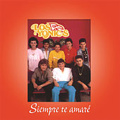 Play & Download Siempre Te Amaré by Los Yonics | Napster