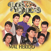 Play & Download Mal Herido by Los Yonics | Napster