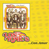 Play & Download Con Amor by Los Yonics | Napster