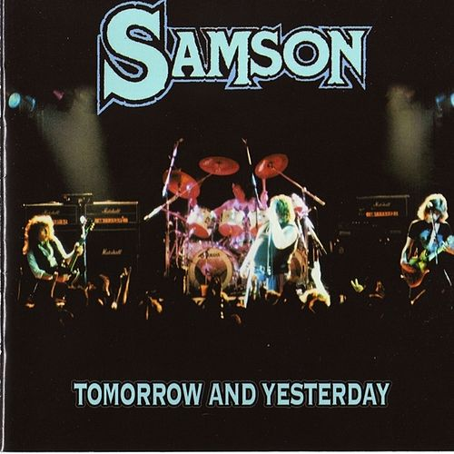 Tomorrow and Yesterday by Samson