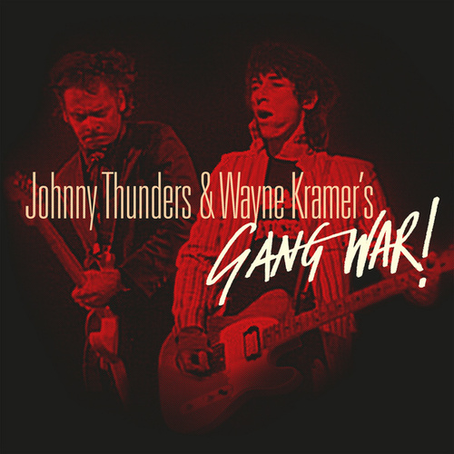 Play & Download Gang War by Johnny Thunders | Napster