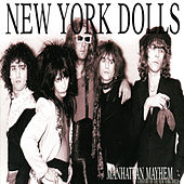 Play & Download Manhattan Madness by New York Dolls | Napster