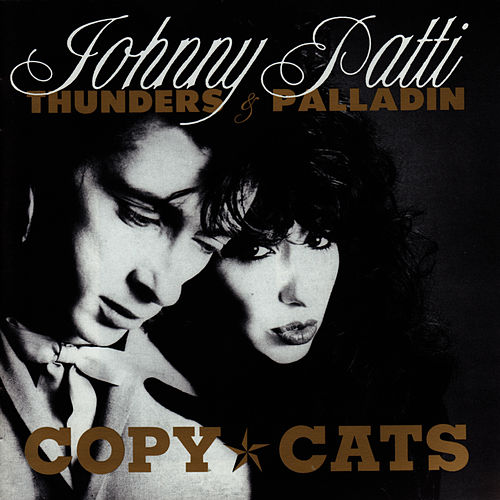 Play & Download Copy Cats by Johnny Thunders | Napster