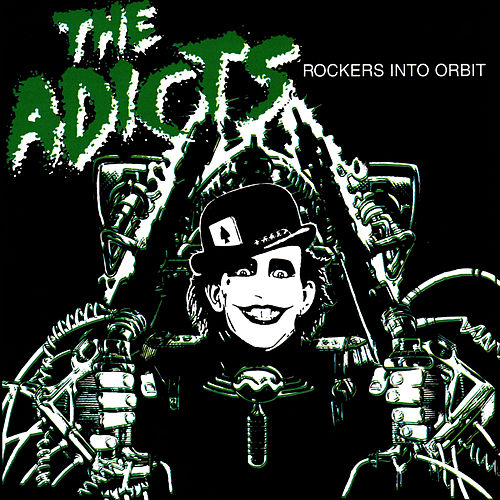 Play & Download Rockers Into Orbit by The Adicts | Napster